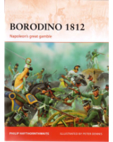 Osprey Publishing Campaign 246 Borodino 1812 Napoleon's Great gamble