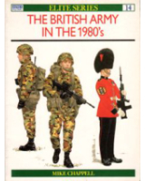 Osprey Publishing Elite Series 14 The British Army in the 1980's