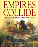 Empires Collide The French and Indian War 1754-63