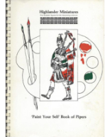 Highlander Miniatures Paint Your Self Book of Pipers