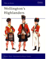 Osprey Publishing Men at Arms Series 253 Wellinton's Highlanders