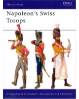 Osprey Publishing Men at Arms Series 476 Napoleon's Swiss Troops