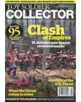 Toy Soldier Collector Magazine Issue 74 Clash of Empires W.Britain's new figures reviewed inside