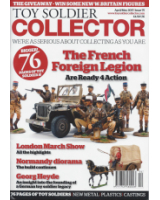 Toy Soldier Collector Magazine Issue 75 The French Foreign Legion Are Ready 4Action