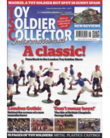 Toy Soldier Collector Magazine Issue 83 A Classic! Fans flock to the London Toy Soldier Show