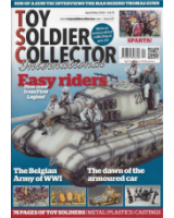 Toy Soldier Collector Magazine Issue 87 The Belgian Army of WWI - The dawn of the Armoured Car