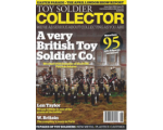 Toy Soldier Collector Magazine Issue 70 A very British Toy Soldier Co.