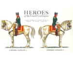 Colour Cards of 23 Different Heroes from the French First Empire